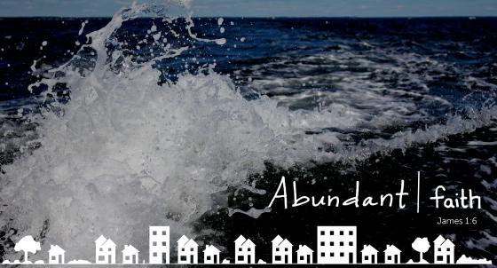 Abundant Faith